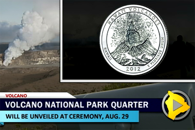 Hawaii Volcanoes Park quarter to be celebrated, Aug. 29