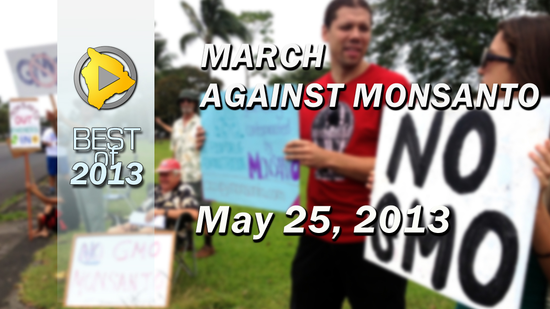 VIDEO: March against Monsanto held on Hawaii Island