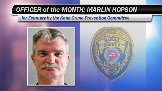 Kona Officer of the Month is Marlin Hopson