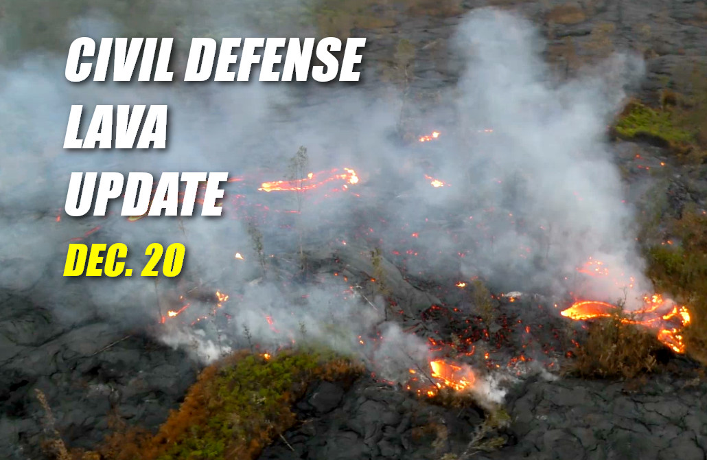 VIDEO: Midday Lava Update – Saturday, Dec. 20