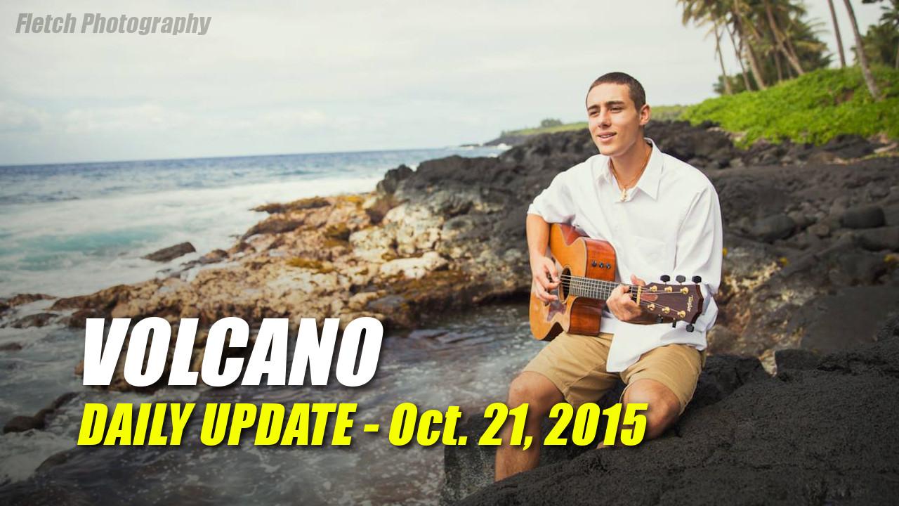 Volcano Update – October 21, 2015
