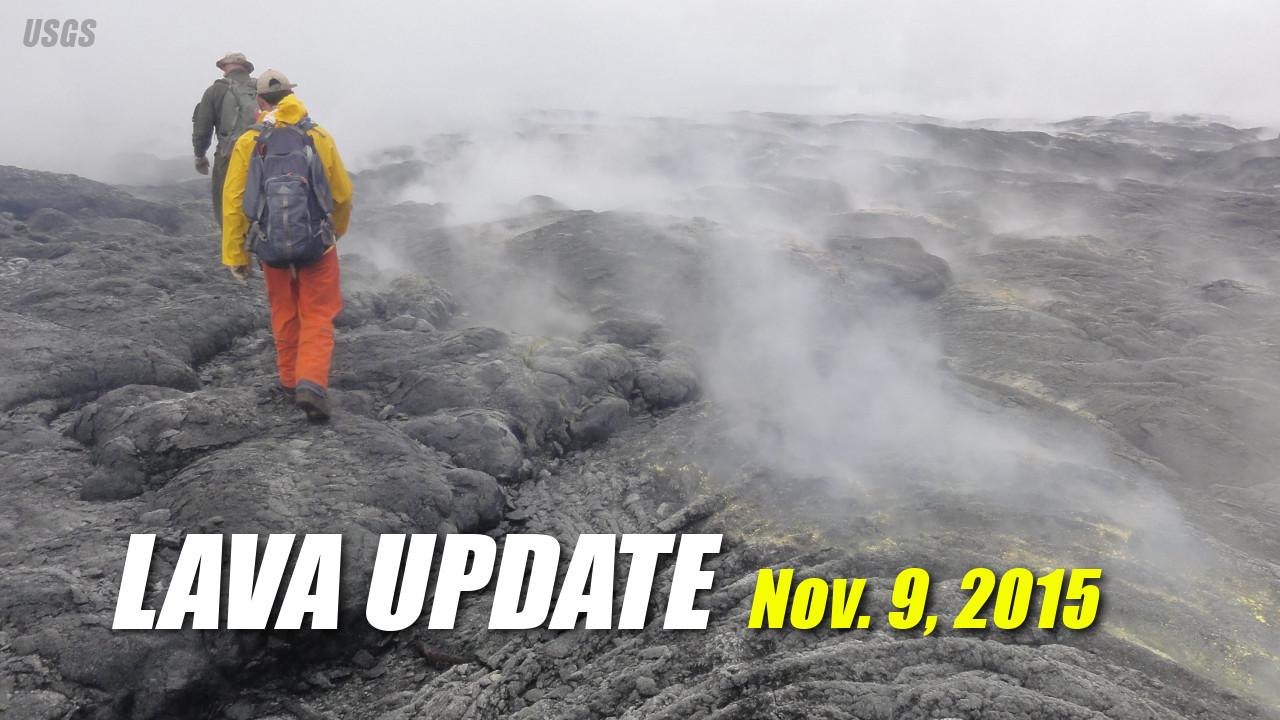Lava Update – November 9, 2015