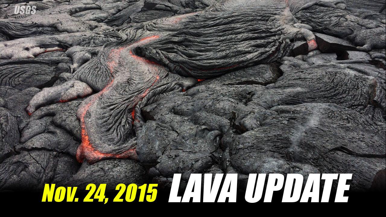 Lava Update – November 24, 2015