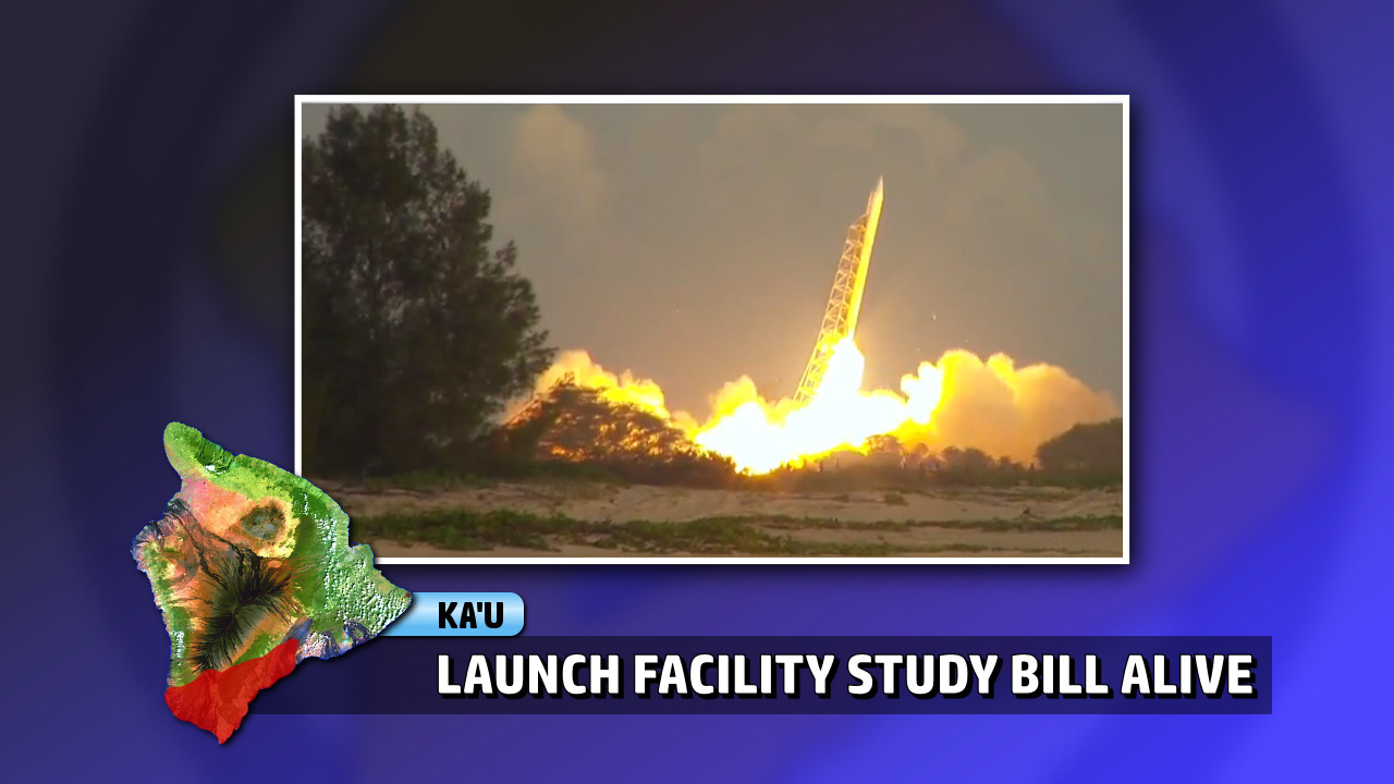 VIDEO: Big Island Satellite Launch Facility Study In Committee