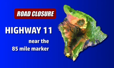 TRAFFIC ALERT: Highway 11 Closed Near Hawaiian Ocean View Estates
