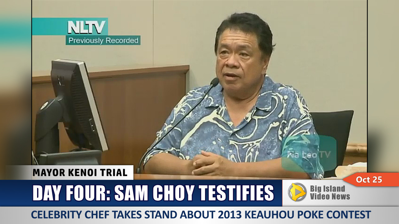 VIDEO: Sam Choy Takes The Stand At Kenoi Trial