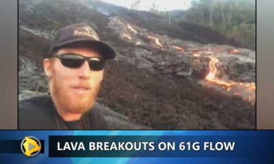 VIDEO: Lava Flow Active Six Months After 61g Breakout