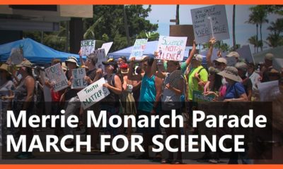 VIDEO: March For Science Hilo In Merrie Monarch Parade