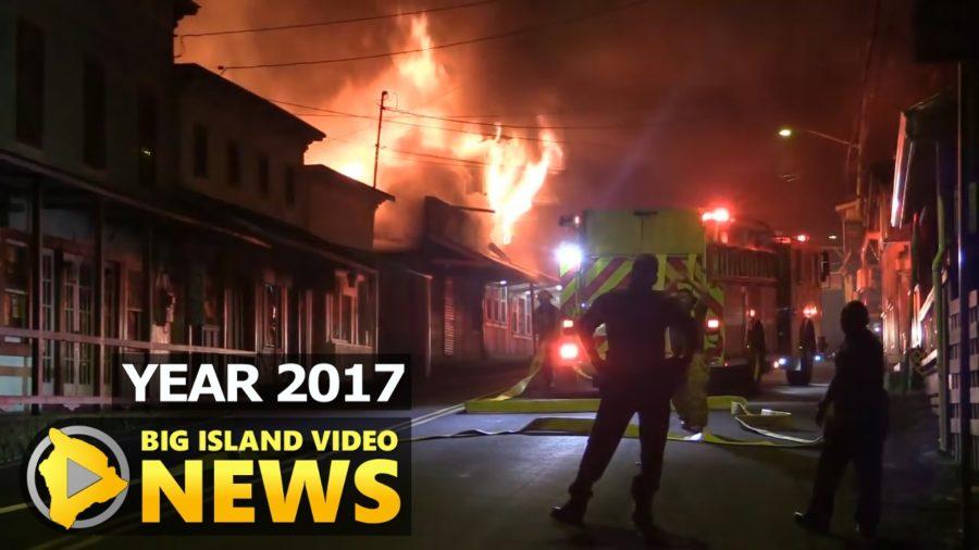 YEAR 2017: The Pahoa Fire