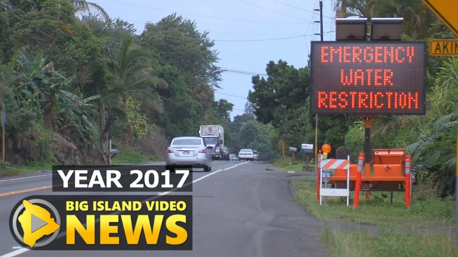 YEAR 2017: Kona Water Emergency