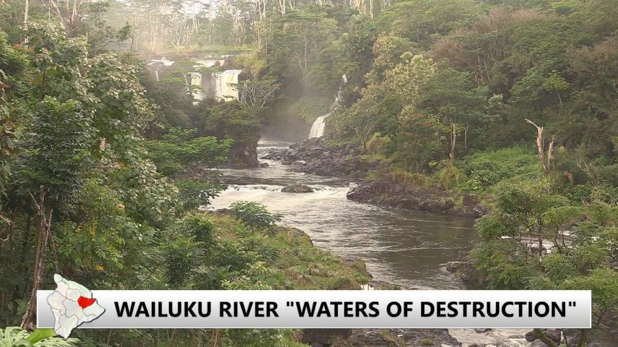 VIDEO: Wailuku River – Waters Of Destruction