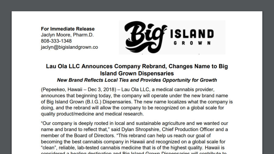 Medical Cannabis Provider Lau Ola Rebrands To Big Island Grown