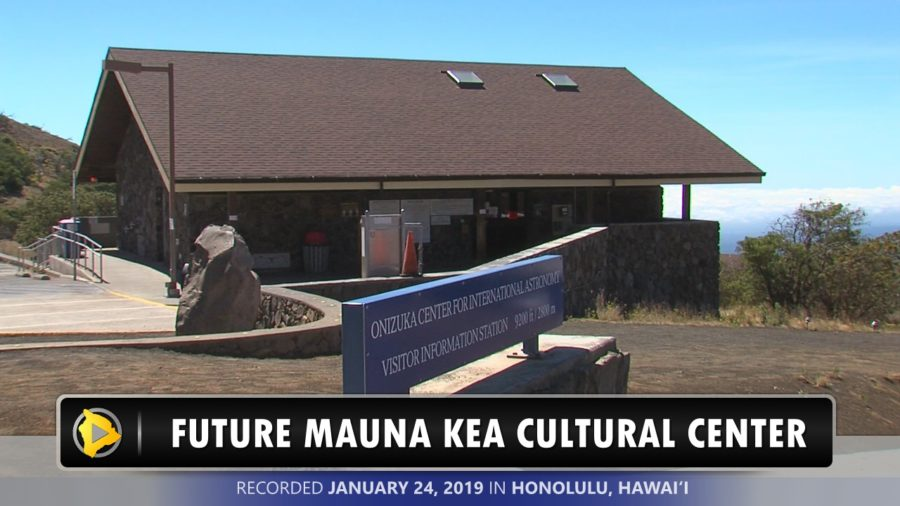 VIDEO: Possible Mauna Kea Cultural Center Discussed