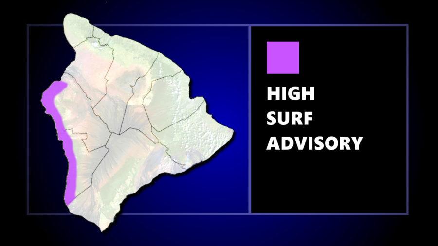 High Surf Advisory For Kona Waters Sunday