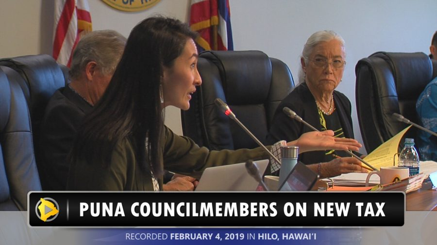 VIDEO: Puna Councilmembers Question Benefit Of Tax Increase