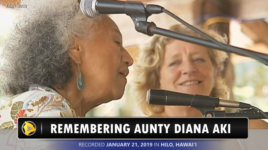 VIDEO: Songbird of Milolii, Aunty Diana Aki, Remembered