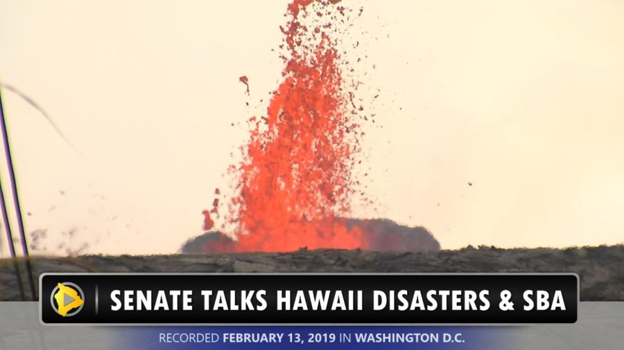 VIDEO: Hawaii Disasters, SBA Discussed At U.S. Senate