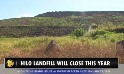 VIDEO: Hilo Landfill To Close This Year