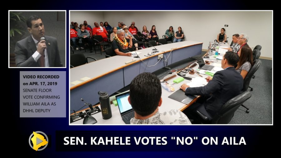 VIDEO: Kahele Votes No On Aila For DHHL Deputy Director