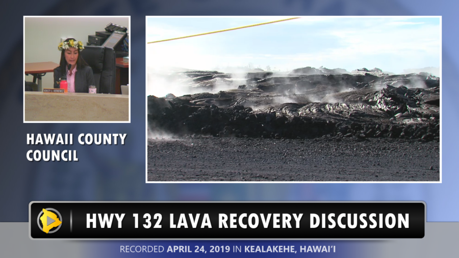 VIDEO: Highway 132 Lava Recovery Discussed At Council