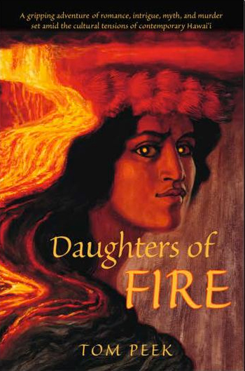 "Local ""Daughters of Fire"" author Tom Peek tours Hawaii"