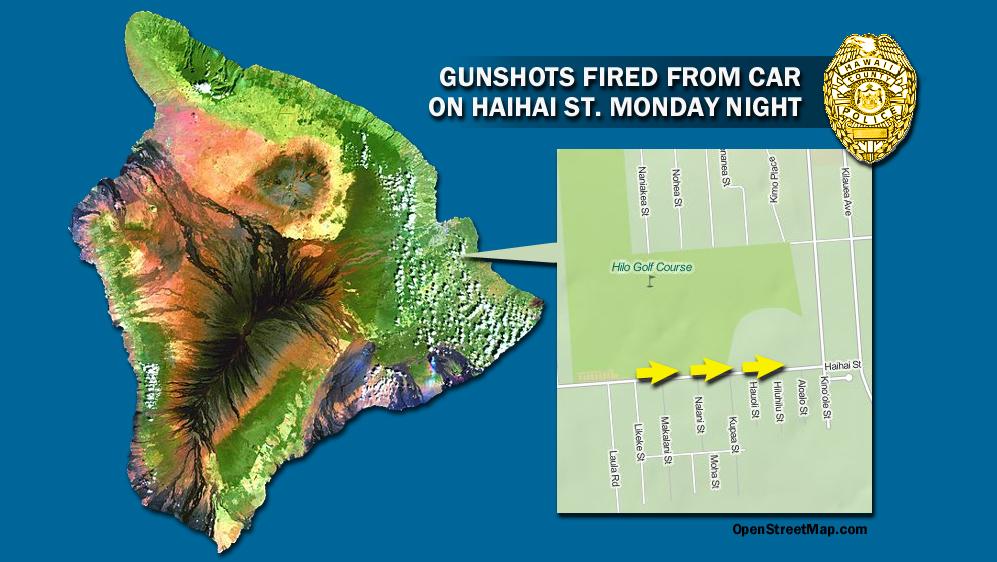 Gunshots fired from car on Haihai Street in Hilo Monday night
