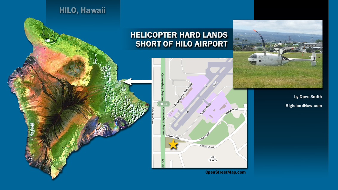 Helicopter makes hard landing short of Hilo Airport