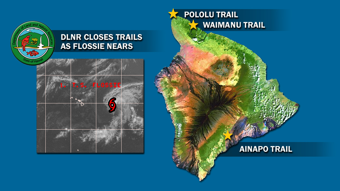 Big Island hiking trails closed as Tropical Storm Flossie nears