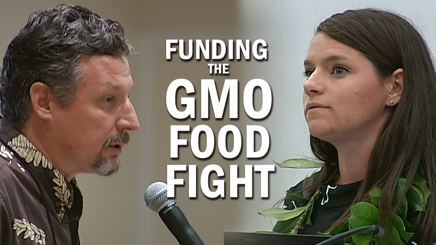 VIDEO: Funding Fuels Hawaii GMO Food Fight
