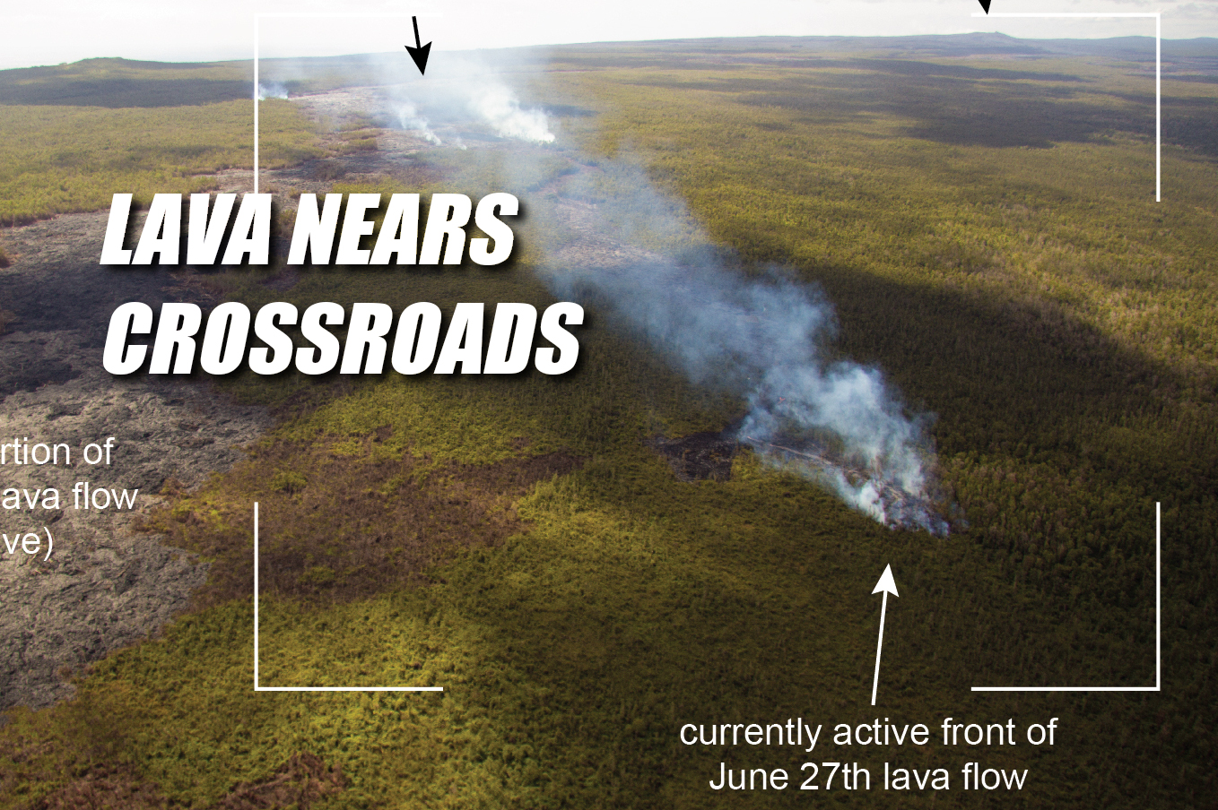 VIDEO: Lava Approaching Topographical Crossroads in Puna