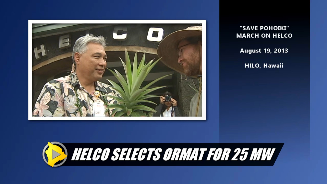 VIDEO: HELCO Geothermal RFP – Protests & Politicking
