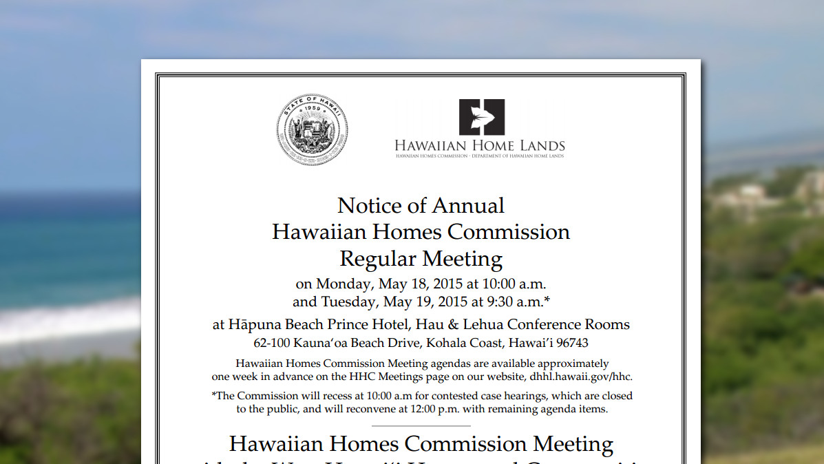 Hawaiian Home Lands Commission Meets In Kona, May 18 and 19