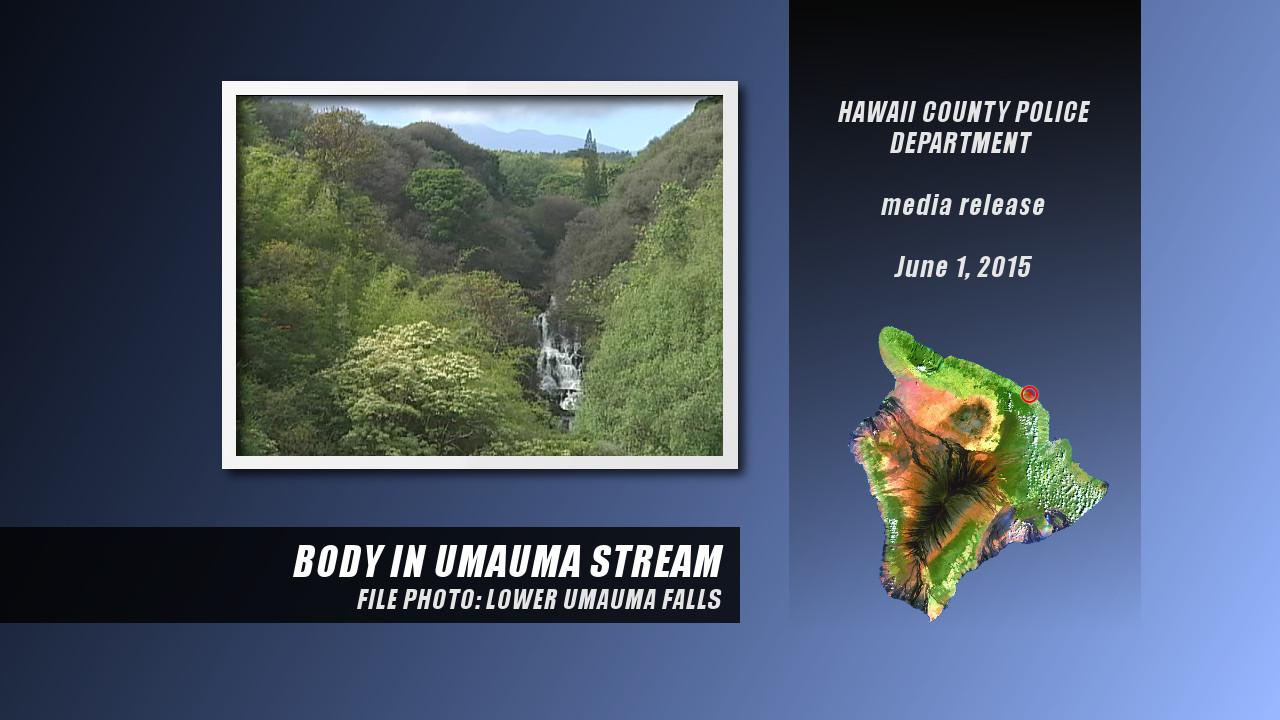 Body Found In Umauma Stream