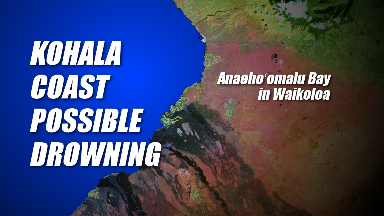 Possible Drowning Reported On Kohala Coast