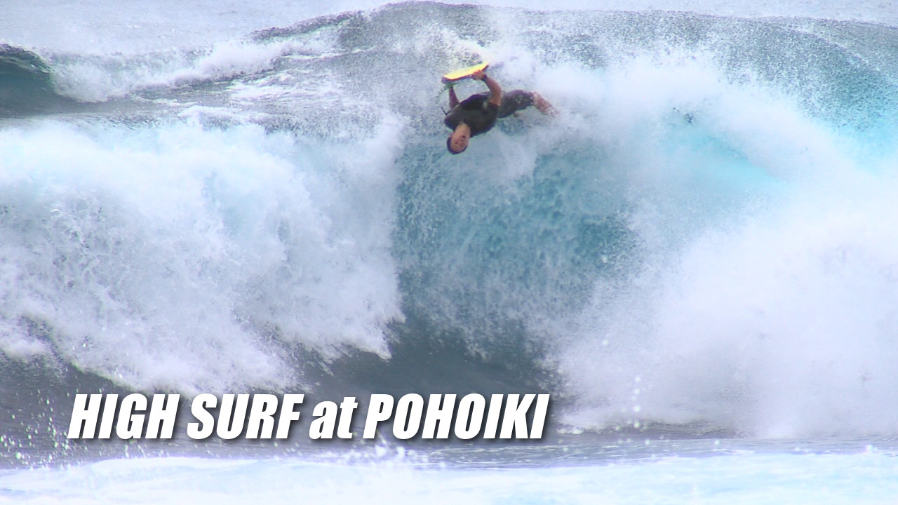 VIDEO: High Surf Pounds Pohoiki