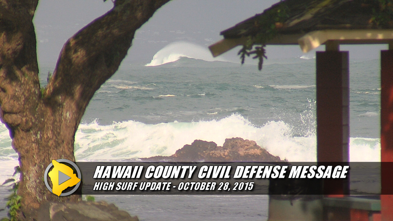 HIGH SURF WARNING: Hilo Beaches, Road Closed