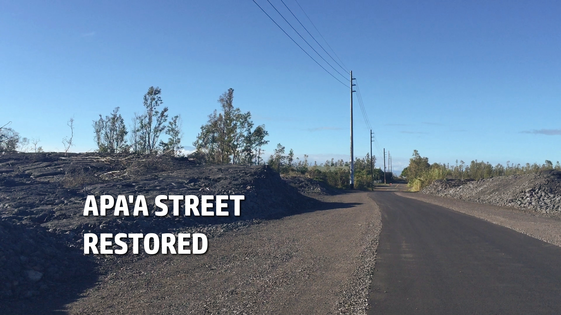 VIDEO: Pahoa's Apaa Street Restored Following 2014 Lava Flow