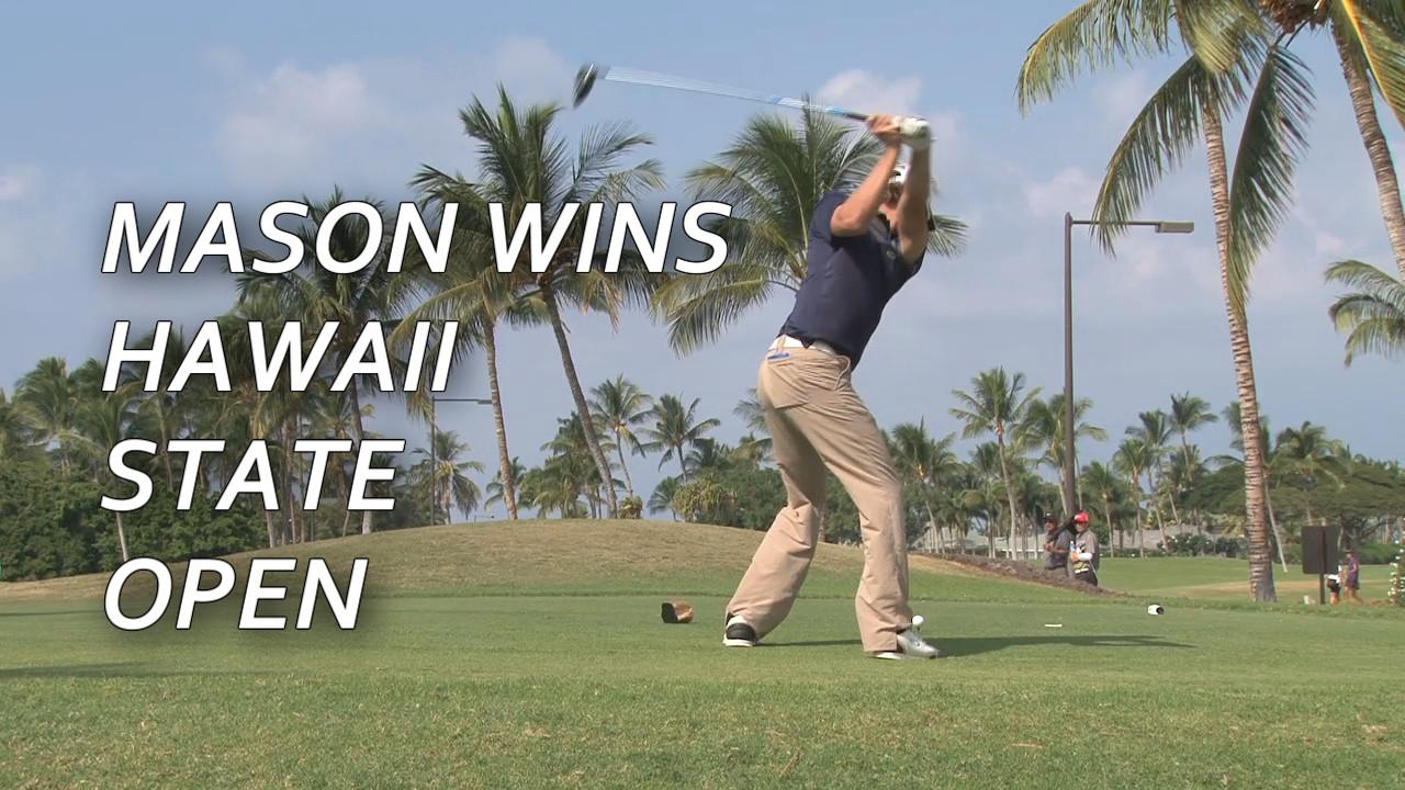 VIDEO: Mason, Yada Win Hawaii State Open At Mauna Lani