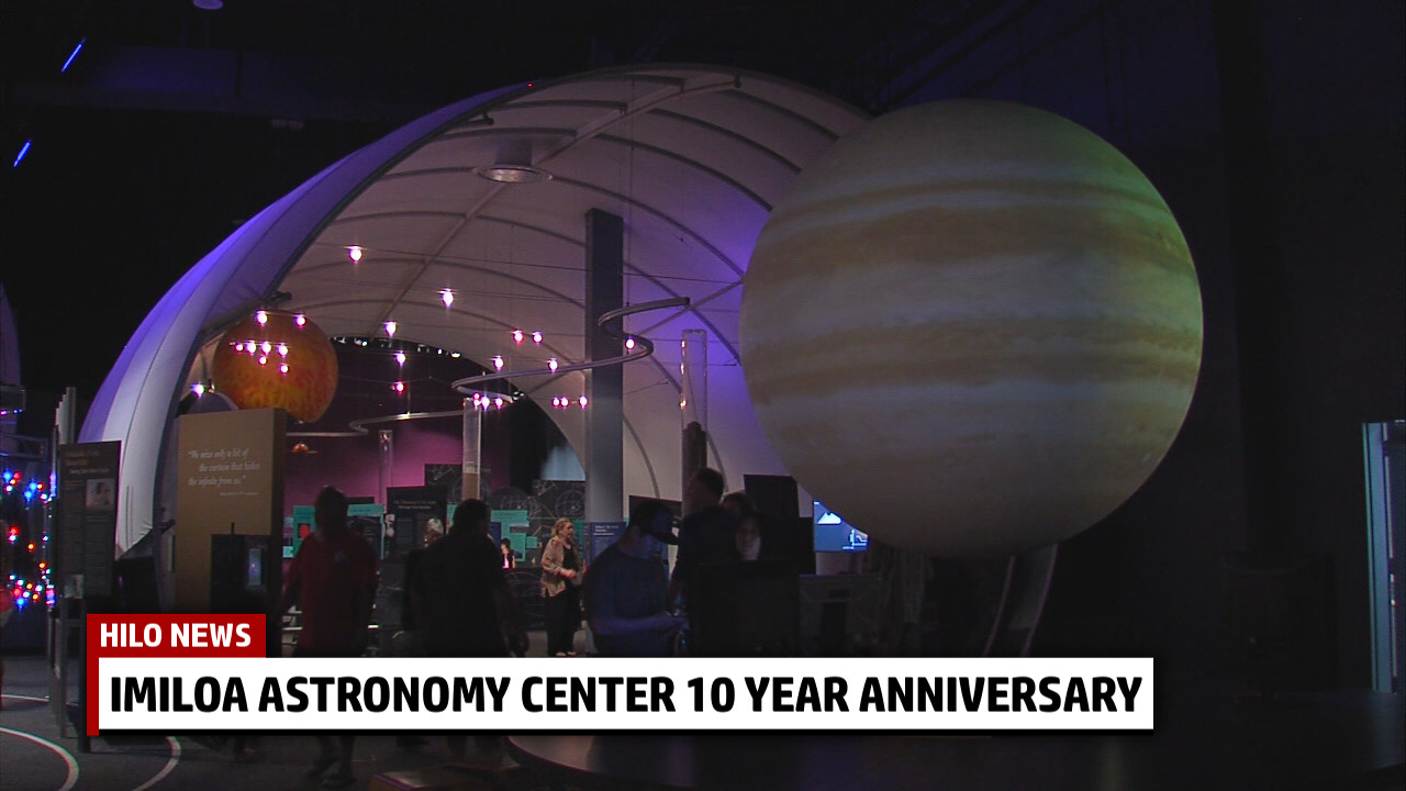VIDEO: Imiloa Astronomy Center Celebrates 10 Years