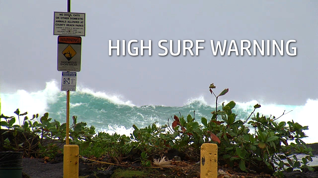 High Surf Closes Kona Beaches, Puna Road