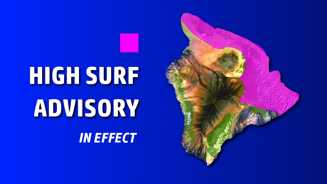 High Surf Advisory In Effect For Big Island