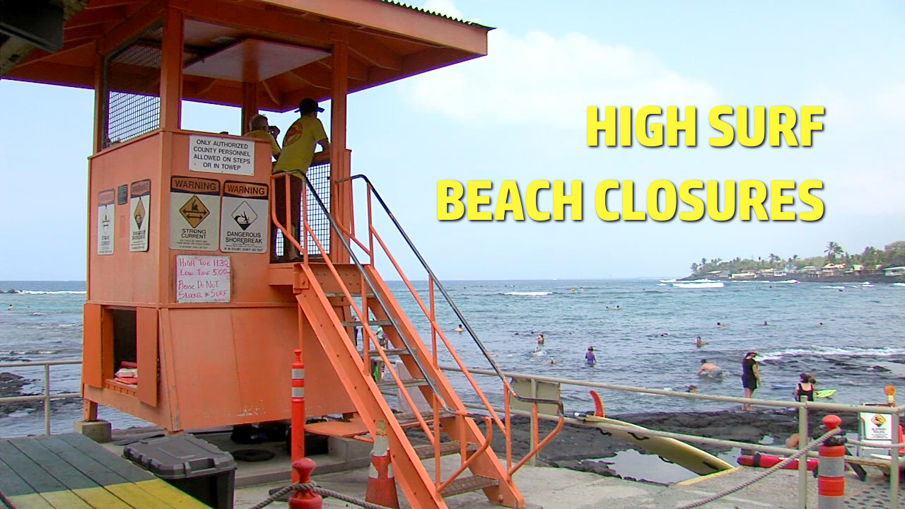 High Surf Closes Two Kona Beach Parks