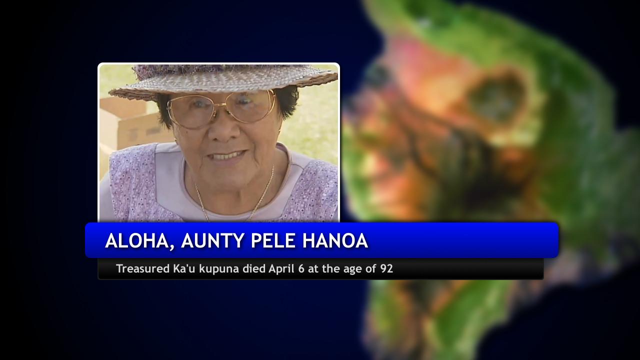 VIDEO: Aloha, Aunty Pele Hanoa