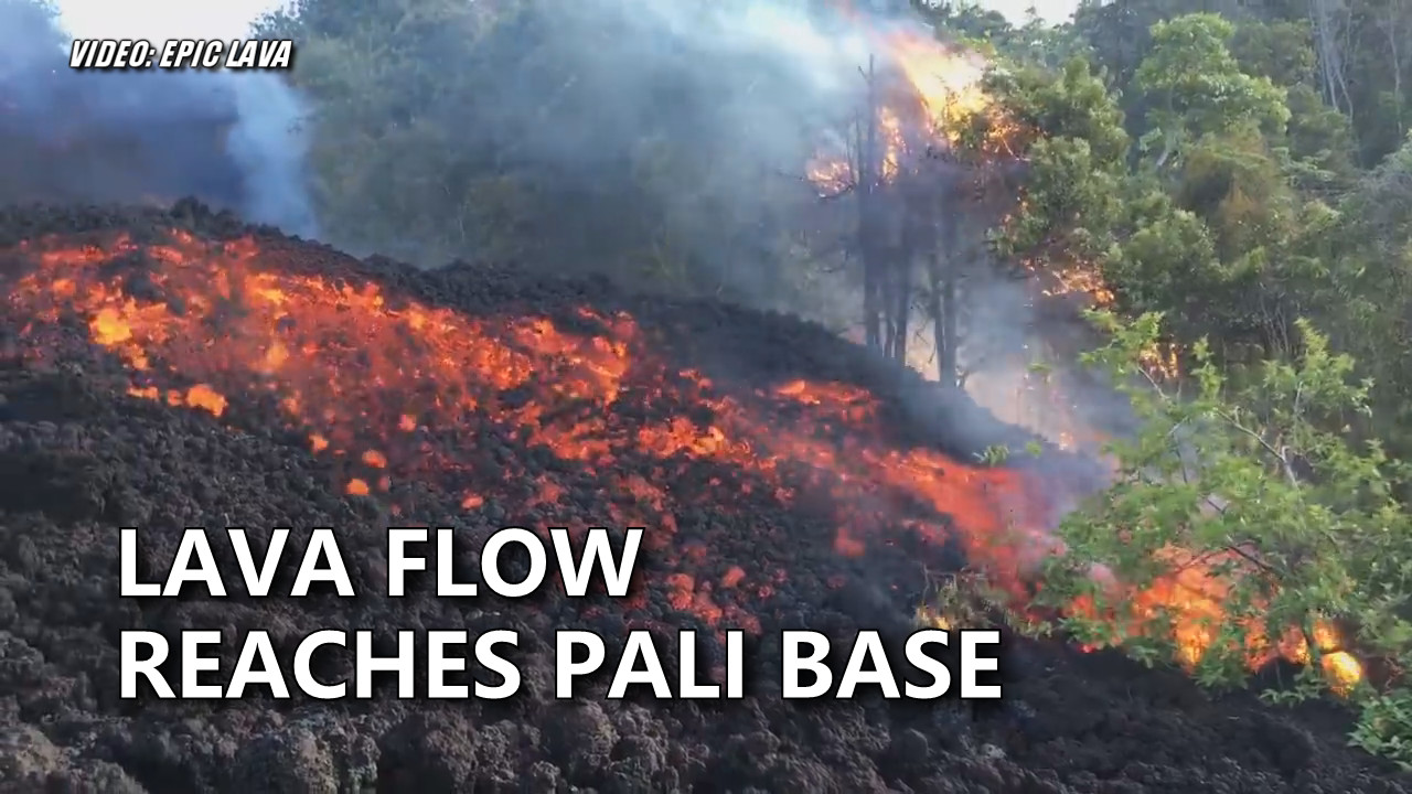 VIDEO: Lava Update – Flow Reaches Base Of Pali