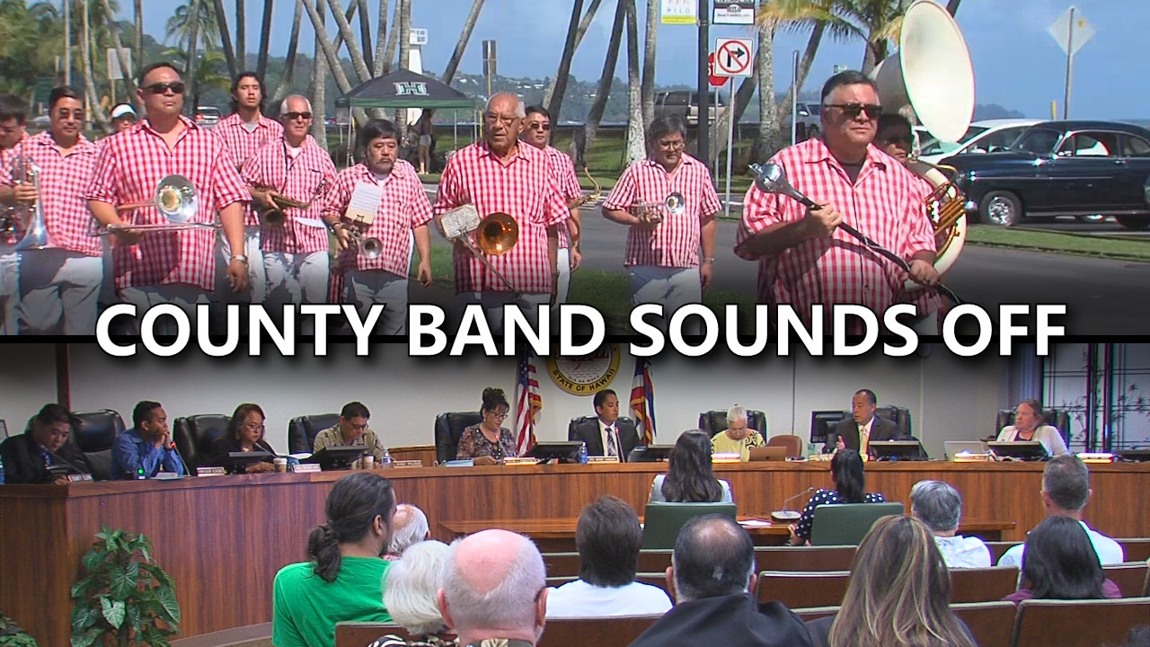 VIDEO: Hawaii County Band Sounds Off On Council