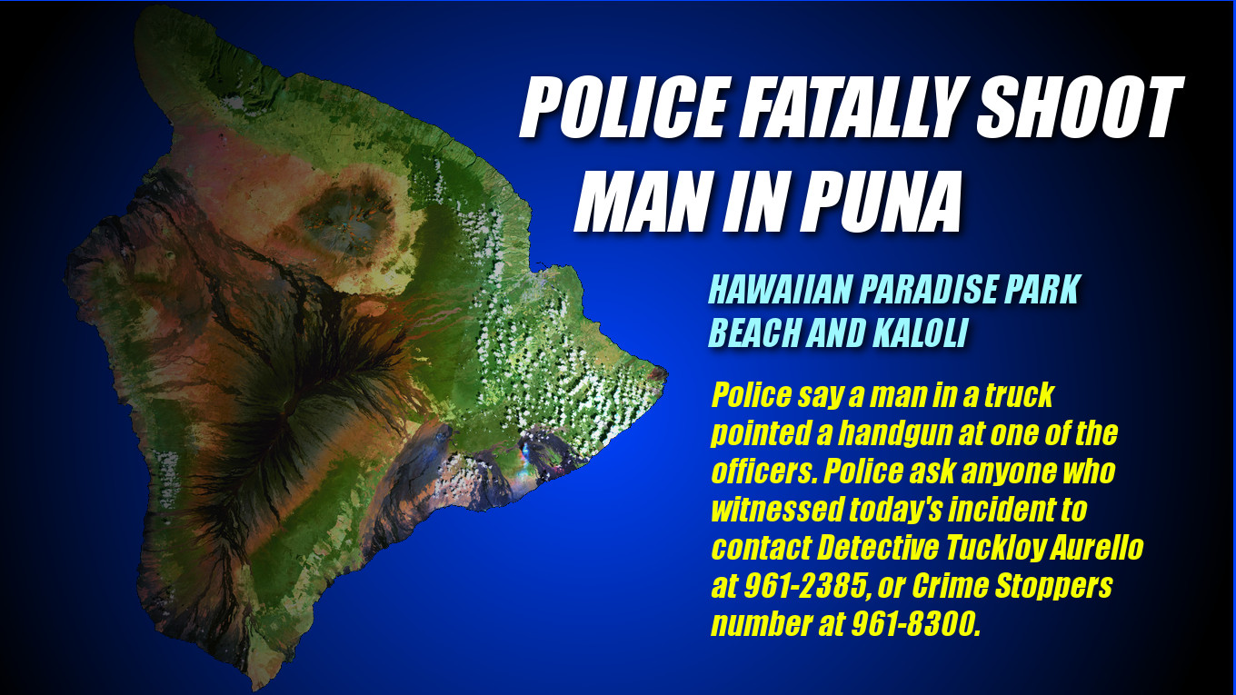 Hawaii Police Shoot, Kill Man In Puna