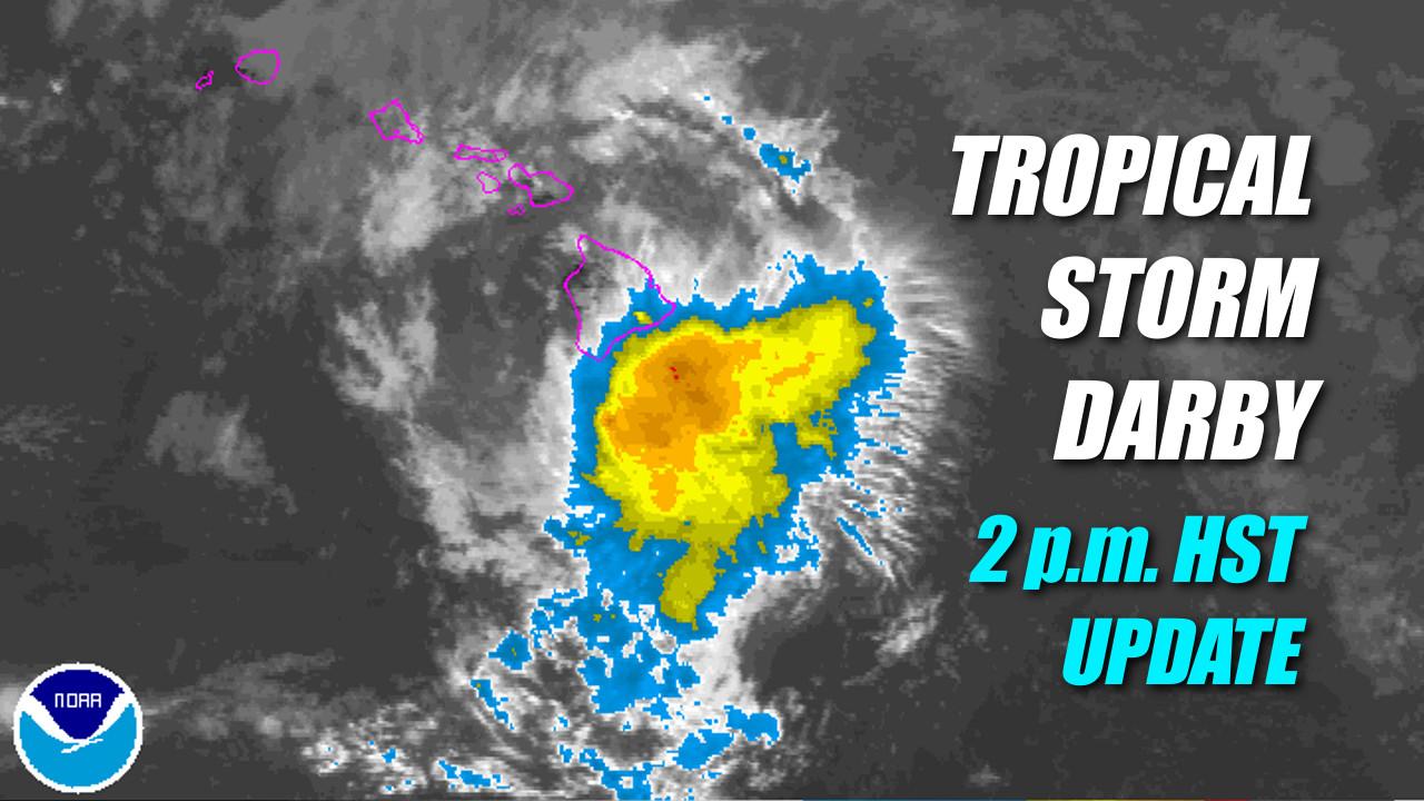 Tropical Storm Darby Making Landfall in Ka'u