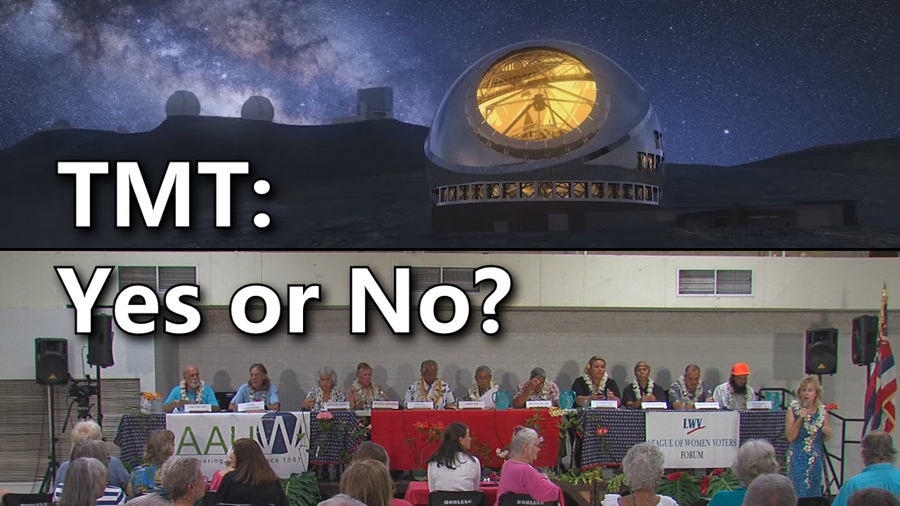 VIDEO: TMT On Mauna Kea – Candidates On The Record