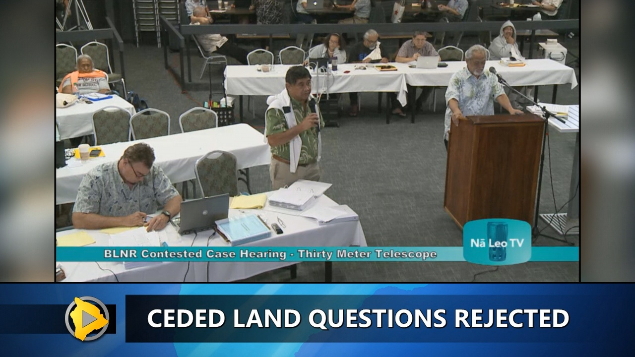 VIDEO: TMT Case – Ceded Lands Question Rejected