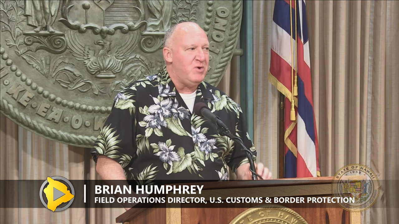 Brian Humphrey, the Director of Field Operations for U.S. Customs and Border Protection.